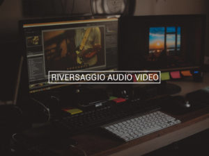 RIVERSAGGIO AUDIO VIDEO Ciakstudio