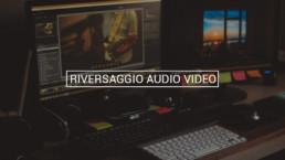 RIVERSAGGIO AUDIO VIDEO Ciakstudio